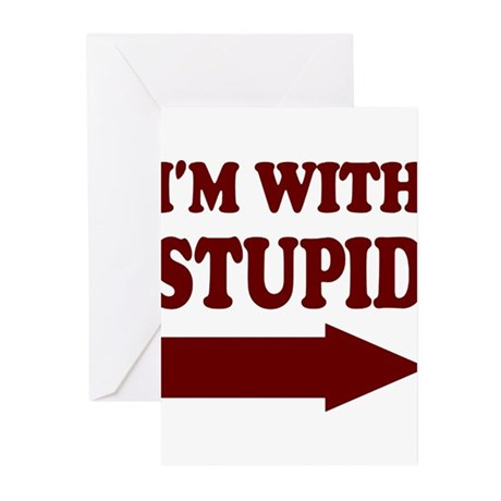 IM WITH STUPID (arrow) Greeting Cards (Pk of 10)