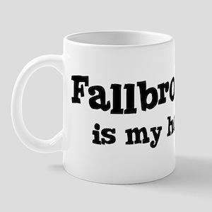 Fallbrook - hometown Mug