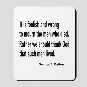 Patton on Death Mousepad