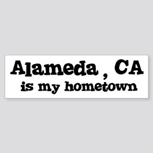 Alameda - hometown Bumper Sticker