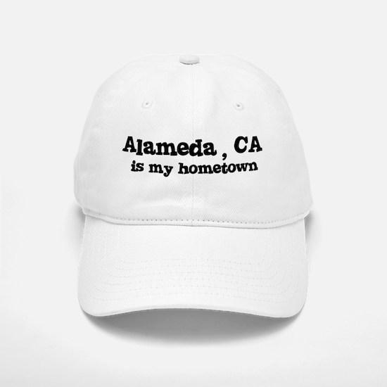 Alameda - hometown Baseball Baseball Cap