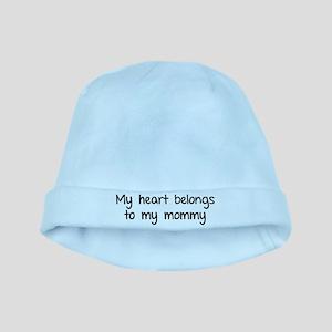 My heart belongs te my mommy baby hat