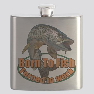 Born to fish forced to work Flask