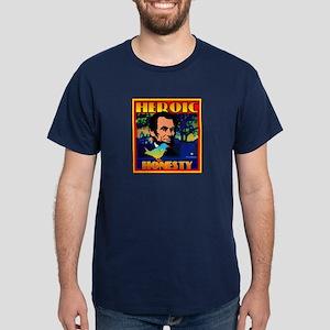 Heroic Honesty Dark T-Shirt