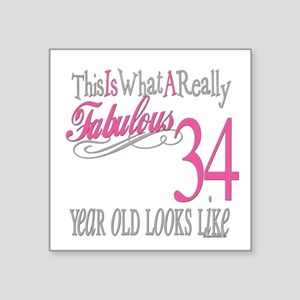"Fabulous 34yearold Square Sticker 3"" x 3"""