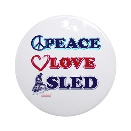 Snowmobiling/Peace,Love,Sled Ornament (Round)
