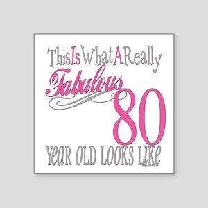 "Fabulous 80yearold Square Sticker 3"" x 3"""