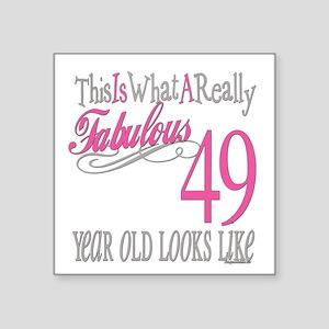 "Fabulous 49yearold Square Sticker 3"" x 3"""