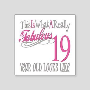 "Fabulous 19yearold Square Sticker 3"" x 3"""