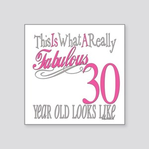 "Fabulous 30yearold Square Sticker 3"" x 3"""