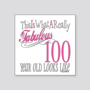 "Fabulous 100yearold Square Sticker 3"" x 3"""