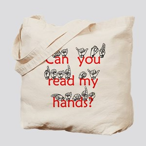 Can You Read My Hands Tote Bag