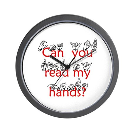 Can You Read My Hands Wall Clock