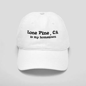 Lone Pine - hometown Cap