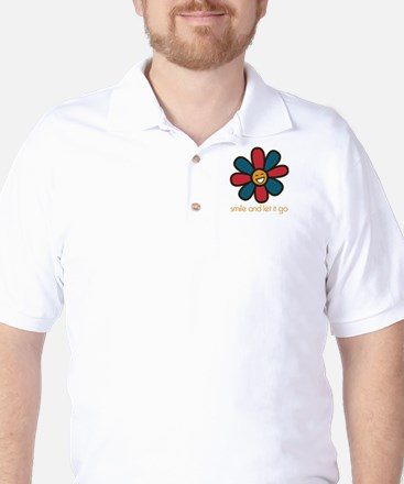 Smile and Let It Go Golf Shirt