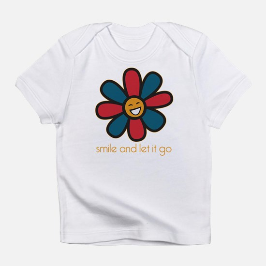 Smile and Let It Go Infant T-Shirt