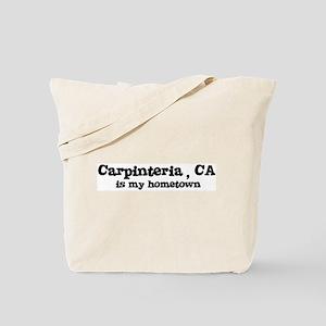 Carpinteria - hometown Tote Bag