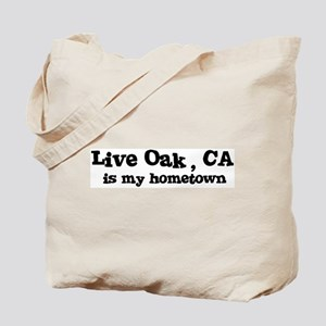 Live Oak - hometown Tote Bag