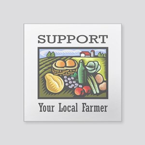 "Support Your Local Farmer Square Sticker 3"" x 3"""