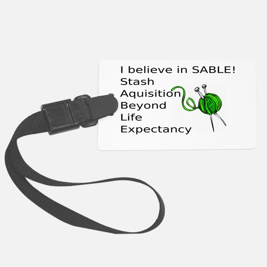Knitting:I Believe In SABLE Luggage Tag
