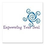 Empowering Your Soul Square Car Magnet 3