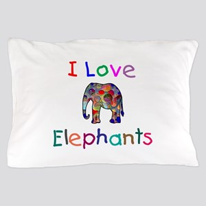I Love Elephants Pillow Case
