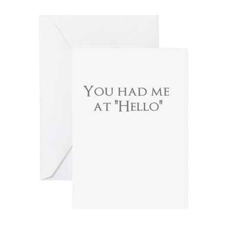 """You had me at """"Hello"""" Greeting Cards (Pk of 10)"""