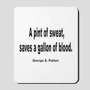Patton Sweat & Blood Quote Mousepad