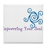 Empowering Your Soul Tile Coaster