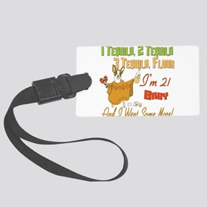 Tequila Birthday 21 Large Luggage Tag