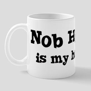 Nob Hill - hometown Mug