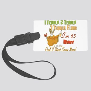 Tequila Birthday 65 Large Luggage Tag