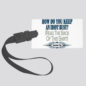 Idiot Busy copy Large Luggage Tag