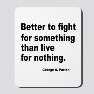 Fight for Something Mousepad