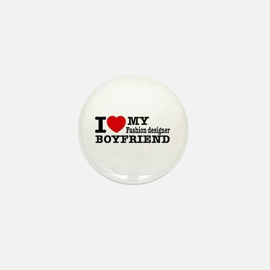 I Love My Fashion Designer Boyfriend Mini Button