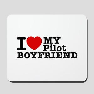 I Love My Pilot Boyfriend Mousepad