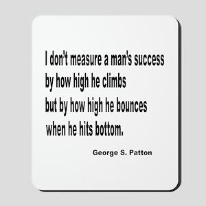 Patton's Measure of Success Mousepad
