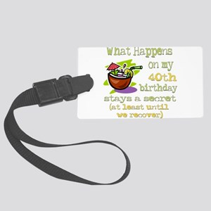 5-4-3-WhatHappens40 Large Luggage Tag