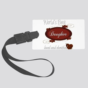 cherished daughter copy Large Luggage Tag