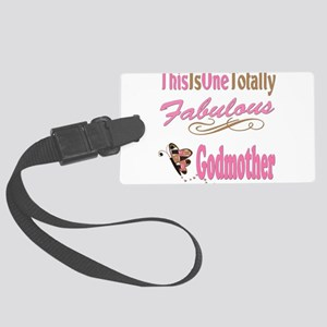 A Fabulous Godmother copy Large Luggage Tag