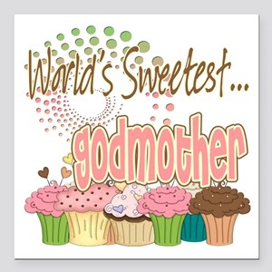 "Sweetest godmother copy Square Car Magnet 3"" x"