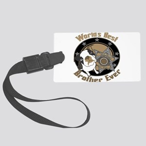 TopDogWorldsBestBrother copy Large Luggage Tag