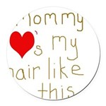 Mommy Loves it Round Car Magnet