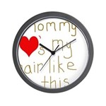 Mommy Loves it Wall Clock