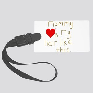 Mommy Loves it Large Luggage Tag