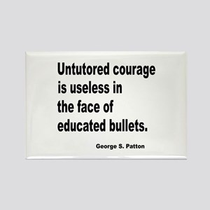 Untutored Courage is Useless Rectangle Magnet