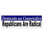 Democrats are Conservative Bumpersticker
