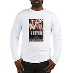 Switch Long Sleeve T-Shirt
