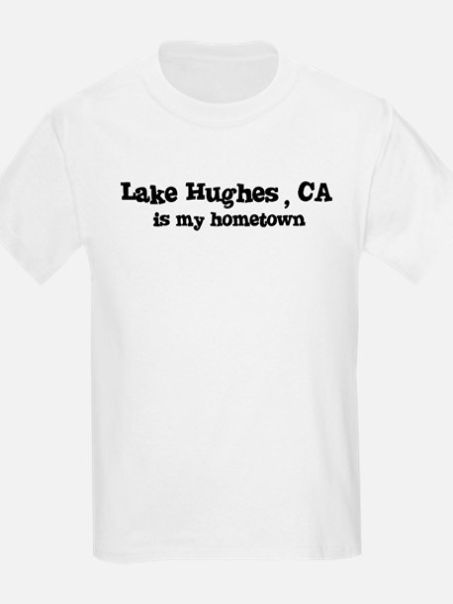 Lake Hughes - hometown Kids T-Shirt