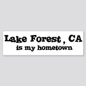 Lake Forest - hometown Bumper Sticker